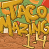 TacoMazing Lvl 1-4 online game