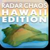 Radar Chaos Hawaii Edition