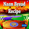 Naan Bread Recipe free Cooking Game online game
