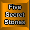 Five Secret Stones online game
