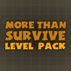 More Than Survive: Level Pack online game