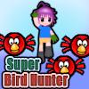 Super Bird Hunter