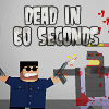 Dead in 60 Seconds online game