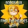 Find the Heroes World - Bordeaux online game