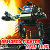 Armored Fighter : NEW WAR online game