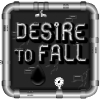 Desire to fall online game