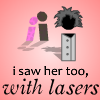 i saw her too, with lasers online game