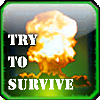 Try to Survive online game