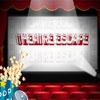 Theatre Escape
